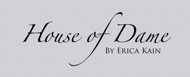 Contest: House Of Dame By Erica Kain