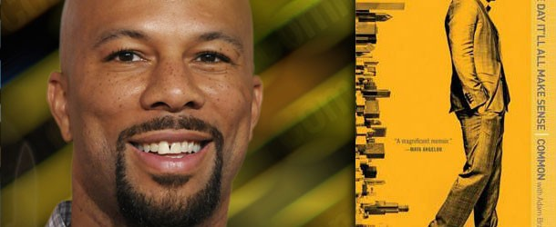 Book Review: Common –  One Day It'll All Make Sense