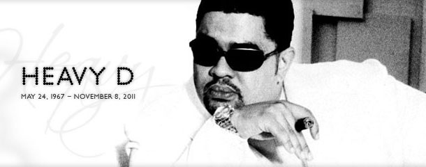 Dedication: RIP Heavy D