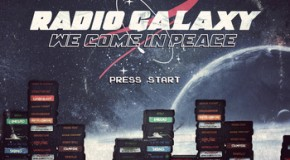 RADIO GALAXY &#8211; We Come In Peace