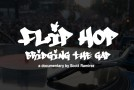 Flip Hop – Bridging the Gap Documentary Trailer