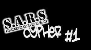 The SARS Network Presents The SARS Cypher #1 Mixed By DJ Law