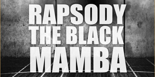 RAPSODY – THE BLACK MAMBA