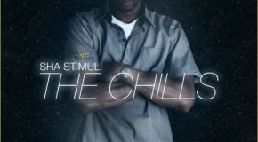 Sha Stimuli – The Chills EP