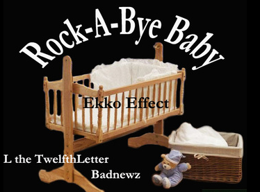 "New Music: Ekko Effect feat. Bad Newz & L – ""Rock-A-Bye-Baby"""