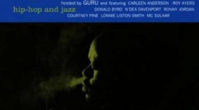 "Guru's Jazzmatazz – ""An experimental fusion of hip hop and live jazz"""