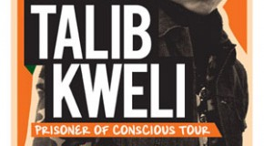 EVENT/CONTEST (Toronto): Prisoner of Conscious Tour – Talib Kweli