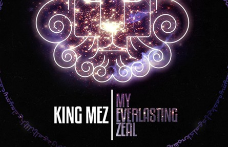 [FREE ALBUM] King Mez – My Everlasting Zeal