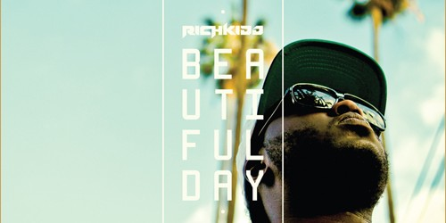 "[AUDIO] Rich Kidd – ""Beautiful Day"""