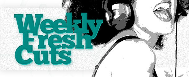 Weekly Fresh Cuts…July 29 to Aug 4, 2012