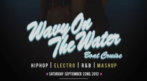 [EVENTS] #TORONTO: Live The Culture presents… Wavy On The Water Boat Cruise