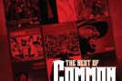 [PODCAST] DJ VDub Presents: The Best Of Common&#8230;Vol. 1