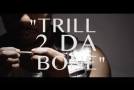 "[VIDEO] ST 2 Lettaz – ""Trill 2 Da Bone"""
