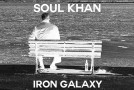 "[AUDIO] Soul Khan – ""Iron Galaxy (Freestyle)"""