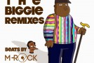 The Biggie Remixes – Beats By M-Rock