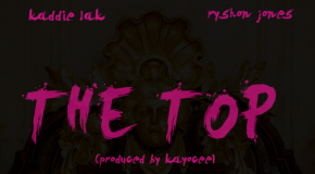 [AUDIO] Kaddie Lak ft. Ryshon Jones – The Top