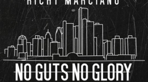 [AUDIO] Richy Marciano – No Guts, No Glory