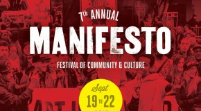 5 Reasons Why You Should Attend the Manifesto Festival