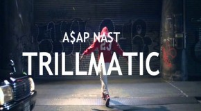 [VIDEO] Trillmatic – A$AP Mob ft. A$AP Nast & Method Man