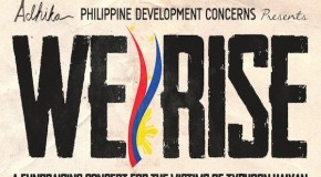 [EVENT] Adhika Philippine Development Concerns Presents The We Rise Fundraising Concert